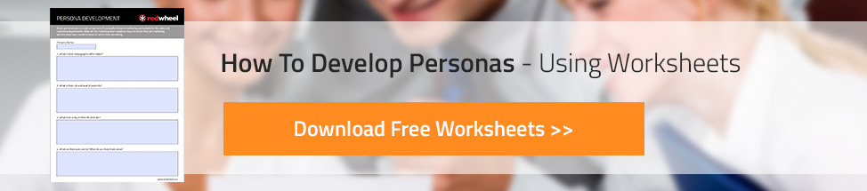 How to Develop Personas - Free Worksheets | PDF