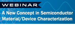 Webinar: A New Concept in Semiconductor Characterization