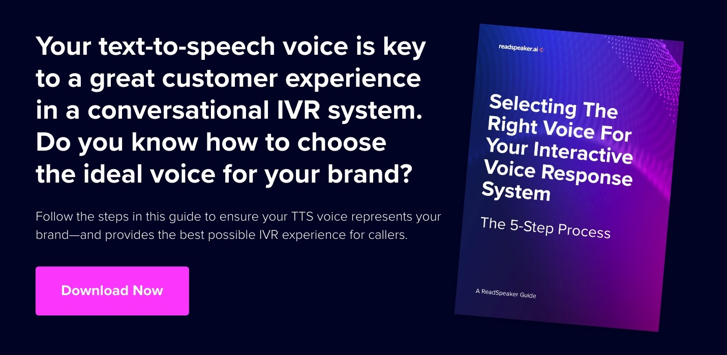 Selecting The Right Voice For Your IVR: A Step-By-Step Guide - ReadSpeaker