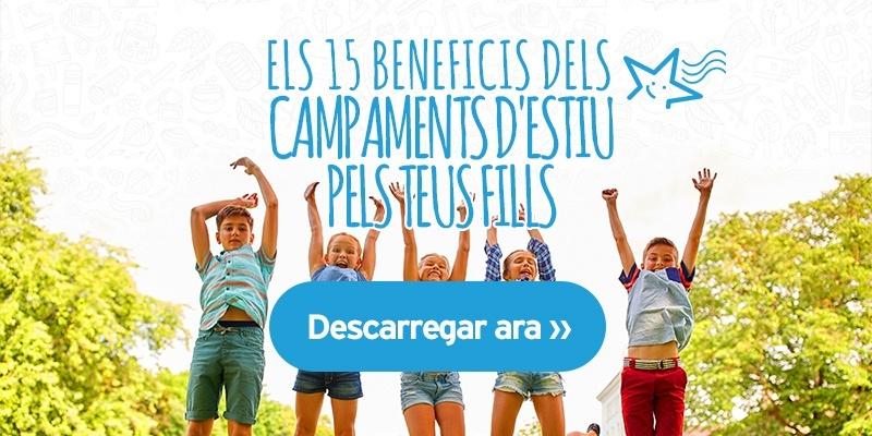 els 15 beneficis dels campaments d'estiu per als teus fills