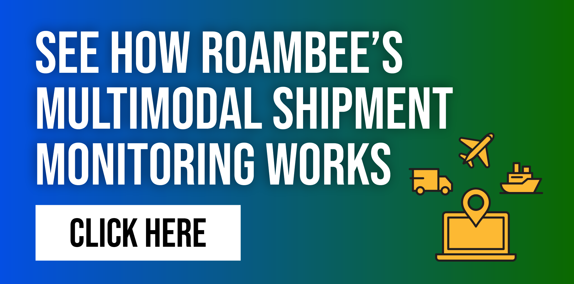 Intermodal Shipment Tracking and Multimodal Shipment Monitoring with Roambee