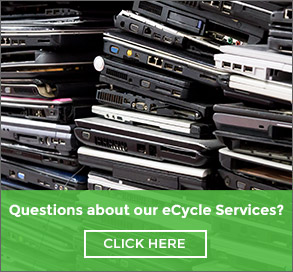 Questions about our eCycle services. Click Here.