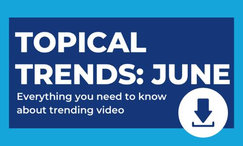 Download June Video Trends Infographic