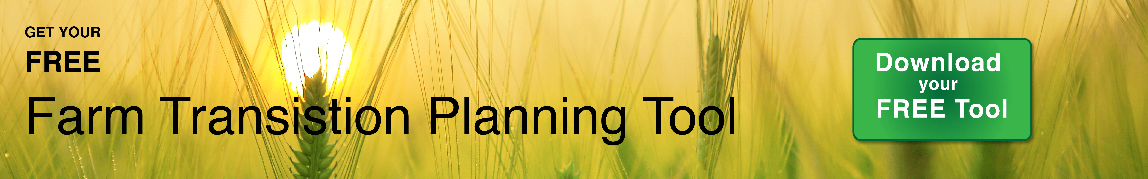 Get your free farm Transition Planning Tool