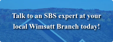 Talk to an SBS expert at your  local Wimsatt Branch today!