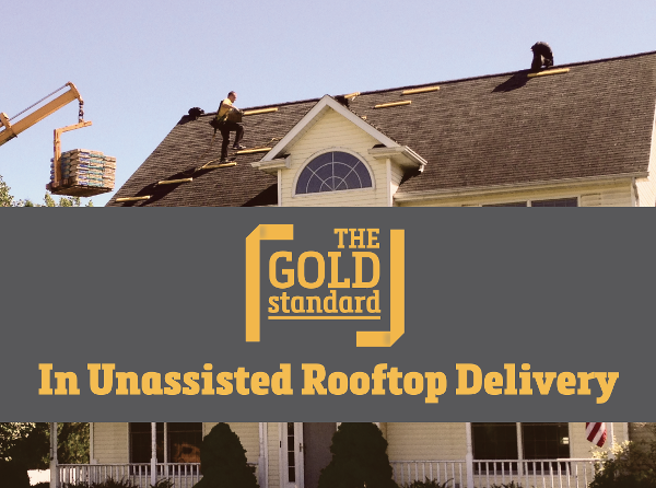 The Gold Standard in Unassisted Rooftop Delivery