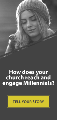 Share How Your Church Reaches and Engages Millennials