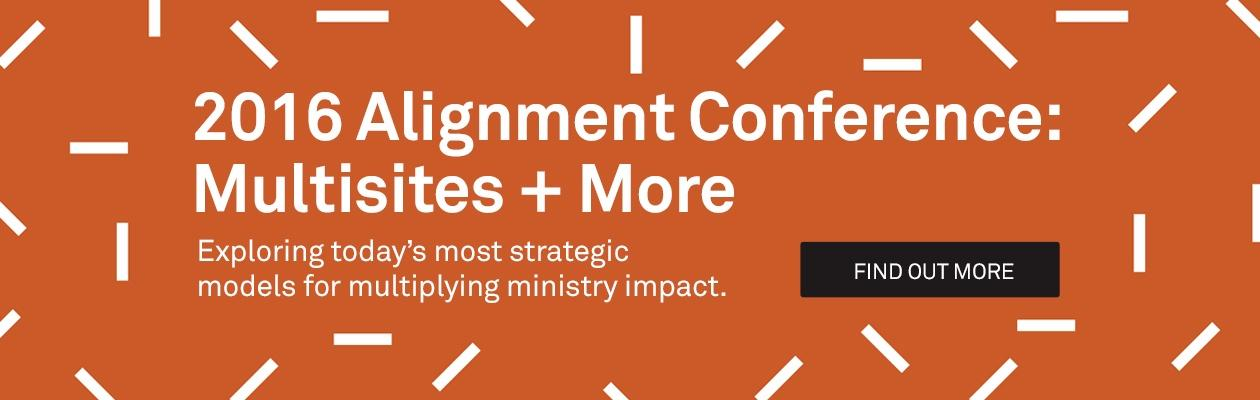 2016 Alignment Conference:  Multisites + More