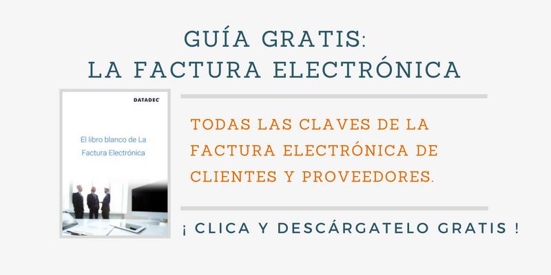 Guía gratis de la factura electrónica