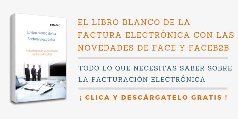 gratis libro blanco de la la factura electronica con Face y FaceB2B