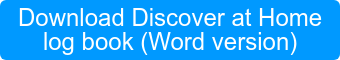 Download Discover at Home log book (Word version)