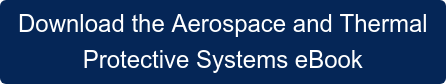 Download the Aerospace and Thermal Protective Systems eBook