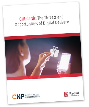 Gift Cards: The Threats and Opportunities of Digital Delivery