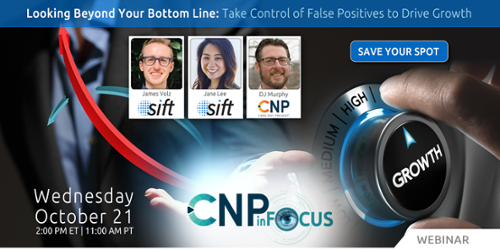 Sift Webinar: Take Control of False Positives to Drive Growth