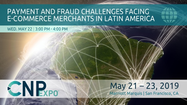 Payment & Fraud Challenges Facing E-Commerce Merchants in Latin America