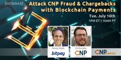 Attack CNP Fraud & Chargebacks with Blockchain Payments