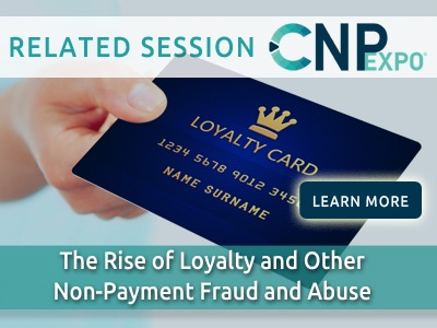 The Rise of Loyalty and Other Non-Payment Fraud and Abuse