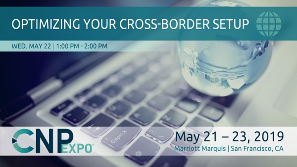 Optimizing your Cross-Border Setup