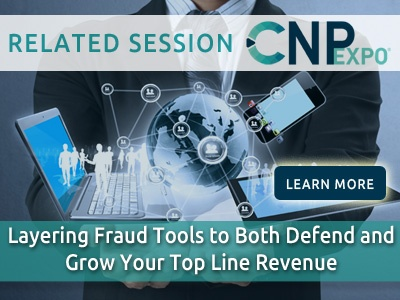 Layering Fraud Tools to Both Defend and Grow Your Top Line Revenue
