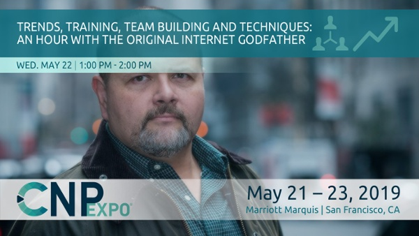 Trends, Training, Team Building and Techniques: An Hour with the Original Internet Godfather
