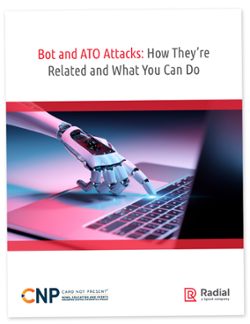 Bot and ATO Attacks: How They're Related and What You Can Do