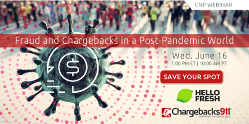 Fraud and Chargebacks in a Post-Pandemic World