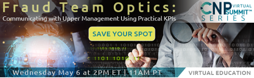 Fraud Team Optics CNP Virtual Summit Series