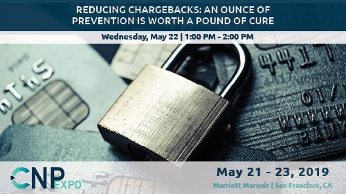 Reducing chargebacks: An ounce of prevention is worth a pound of cure
