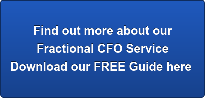 Find out more about our Fractional CFO Service Download our FREE Guide here