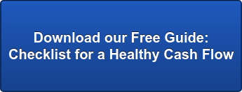 Download our Free Guide:  Checklist for a Healthy Cash Flow