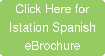 Click Here for Istation Spanish eBrochure