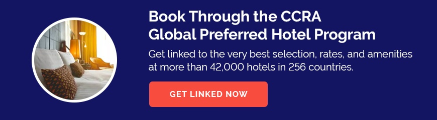 Book Through the CCRA Global Preferred Hotel Program - Get linked to the very best selection, rates, and amenities at more than 42,000 hotels in 256 countries.