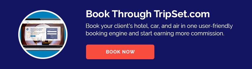 Book Through TripSet.com - Book your client's hotel, car, and air in one user-friendly booking engine and start earning more commission.