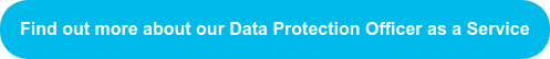 Find out more about our Data Protection Officer as a Service