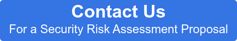 Contact Us For a Security Risk Assessment Proposal