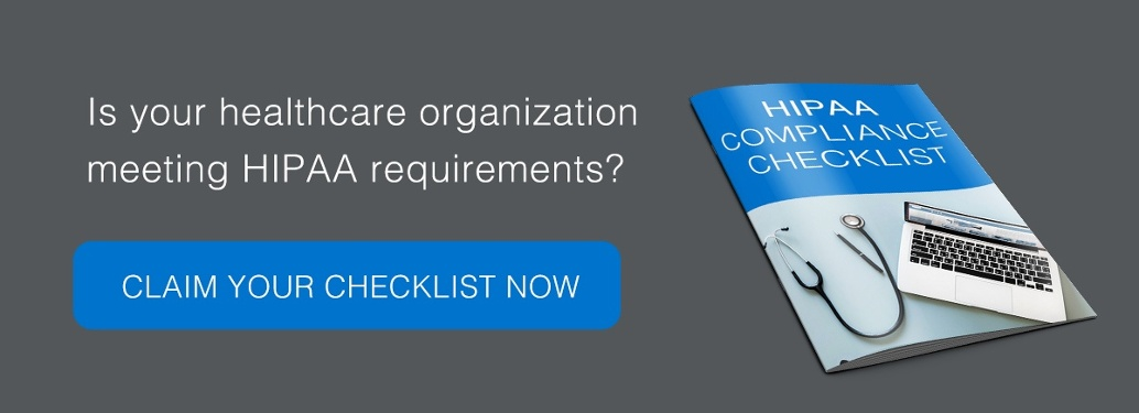 Download your HIPAA Regulations and Checklist Now!