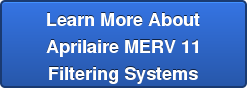 Learn More About Aprilaire MERV 11 Filtering Systems
