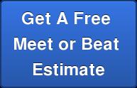 Get A Free  Meet or Beat  Estimate