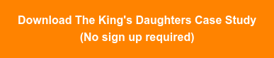 Download The King's Daughters Case Study (No sign up required)