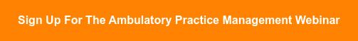 Sign Up for the Practice Management Webinar