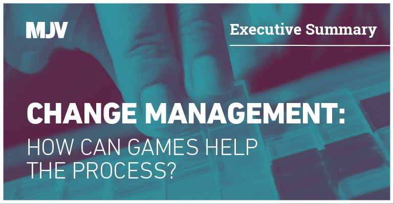 executive-summary-change-management-how-can-games-help-the-process