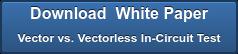 下载白皮书矢量与无矢量无缝电路测试