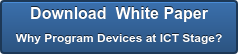 Download White Paper Why Program Devices at ICT Stage?