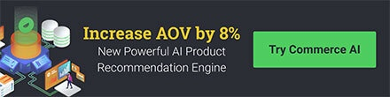 Increase AOV by 8% - New Powerful AI Product Recommendation Engine - Try Commerce AI