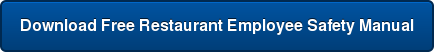 Download Free Restaurant Employee Safety Manual