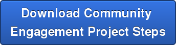 Download Community  Engagement Project Steps