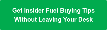 Get Insider Fuel Buying Tips Without Leaving Your Desk