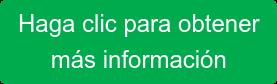 Haga clic para obtener  más información