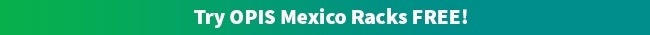 Try OPIS Mexico Racks FREE!