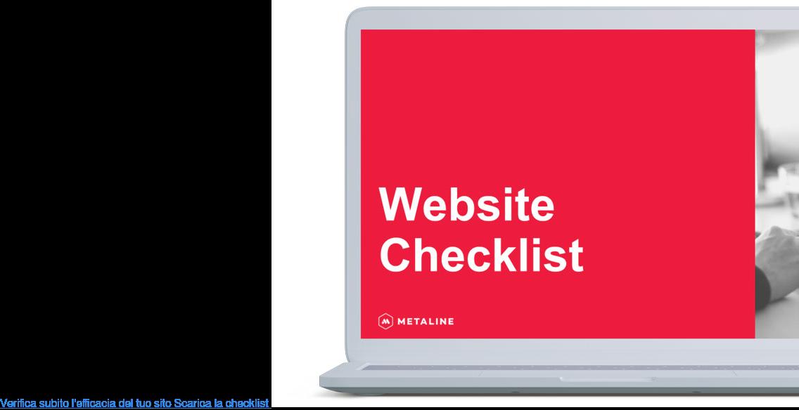 Verifica subito l'efficacia del tuo sito Scarica la checklist